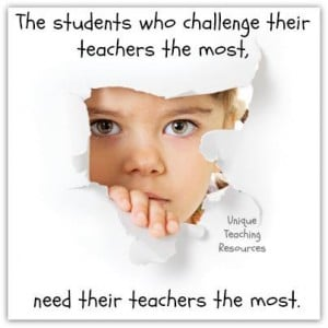Students who challenge their teachers the most